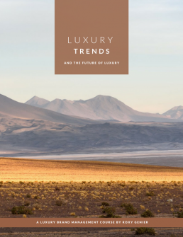 Luxury Trends & The Future of Luxury